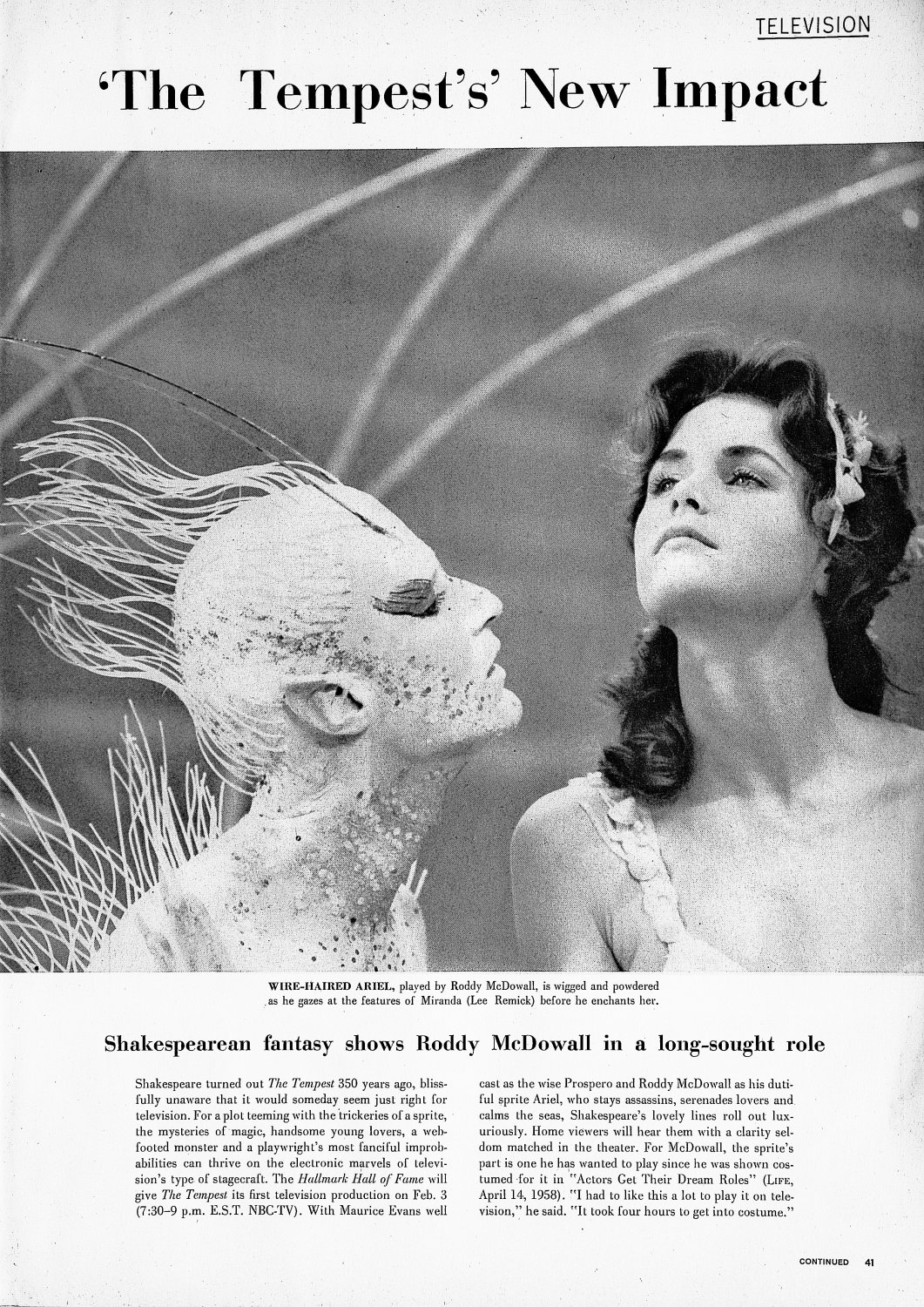 - Roddy McDowall and Lee Remick in the shot that made it into Life Magazine - Shakespeare - The Tempest - Richard Burton - Maurice Evans - Lee Remick - Roddy McDowall - NBC Television - Hallmark Hall of Fame - - art  - photography - by Tony Karp